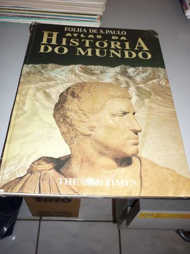 folha de são paulo - atlas, história do mundo -