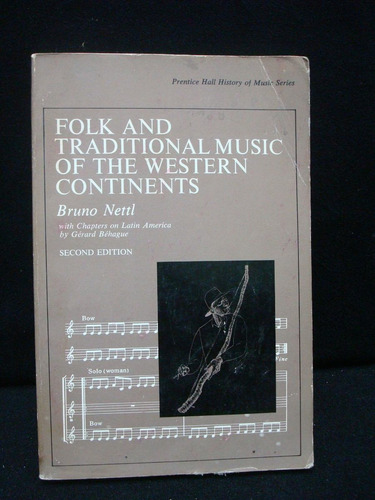 folk and traditional music of western continents, 2da. ed.