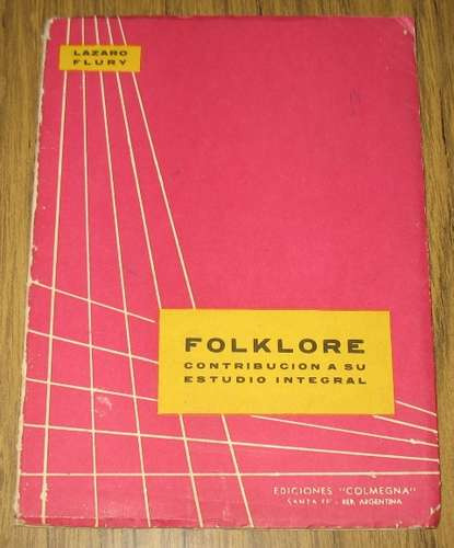 folklore estudio integral lázaro flury mitos cuentos música