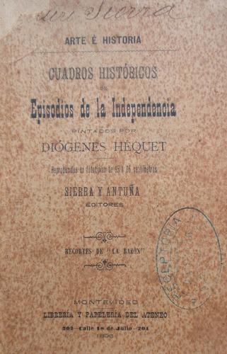 folleto cuadros episodios independencia pintados hequet 1896