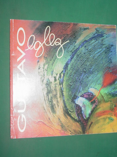folleto pintura gustavo eglez 12 pgs casa de mendoza 1998
