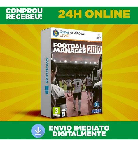 football manager 2019  pc+ dlc + envio na hora + 24h online