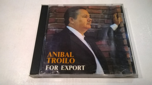 for export, aníbal troilo - cd 1990 made in canada vg+
