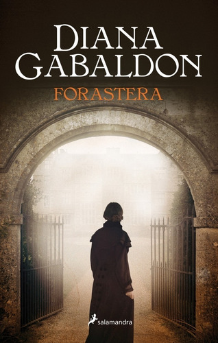forastera - outlander 1 - gabaldon - salamandra - libro