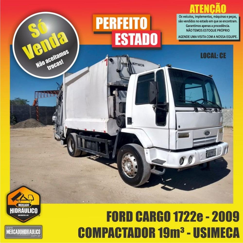 Ford Cargo 1722e 2009 Compactador De Lixo Usimeca 15m R