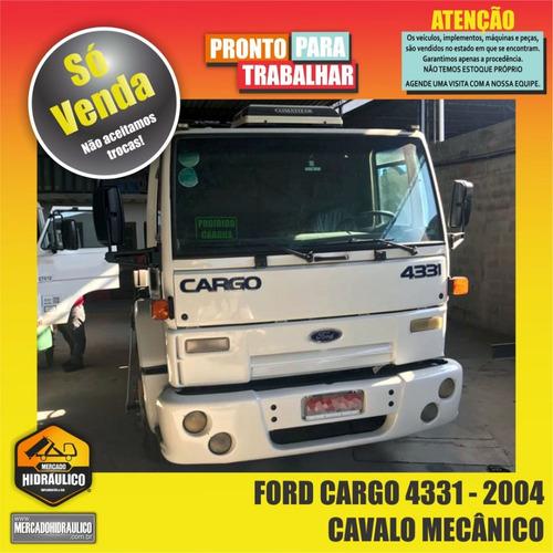 ford cargo 4331 / 2004 - cavalo mecânico
