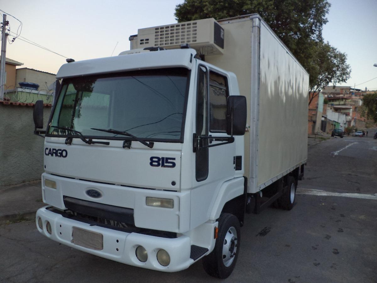 Ford Cargo 815 2011 2012 Bau Refrigerado Gancheiro R 110 000 Em