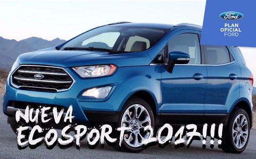 ford ecosport 100% financiado, minimo anticipo!!!