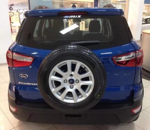 ford ecosport 2018 0km - entrega inmediata - recibo menor!!