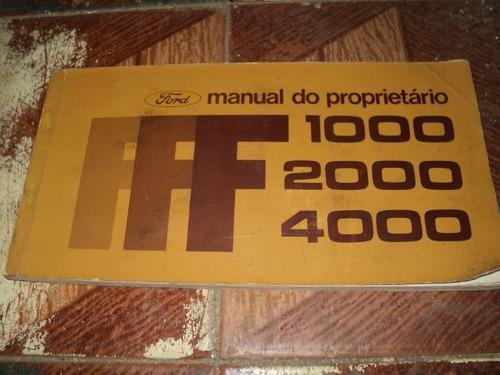 ford f 1000/f2000/f4000 ano 1981  manual proprietario