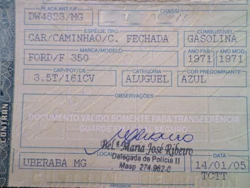 ford f350 1971 não é f100 - dock 2016 pago ( sem motor )