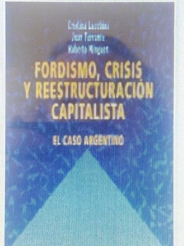 fordismo, crísis y reestructuración capitalista