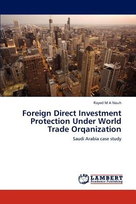 foreign direct investment protection under worl envío gratis