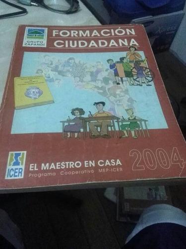 formacion ciudadana. primaria. icer. el maestro en casa 2008