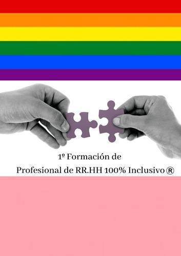 formación de profesional de rrhh 100%  inclusivo