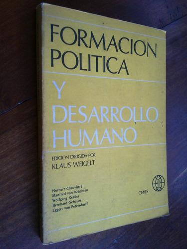 formación política y desarrollo humano - dir. k. weigelt