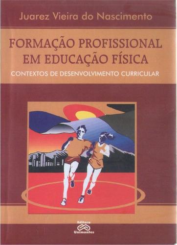 formação profissional em educação física - juarez vieira
