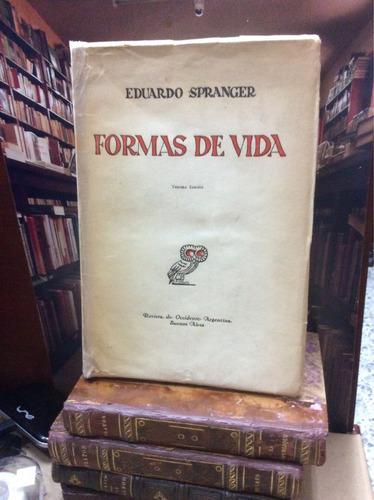 formas de vida - eduardo spranger - tercera edición.