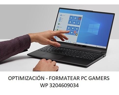 formateo y optimización pc gamer