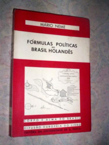 formulas políticas no brasil holandês mario neme