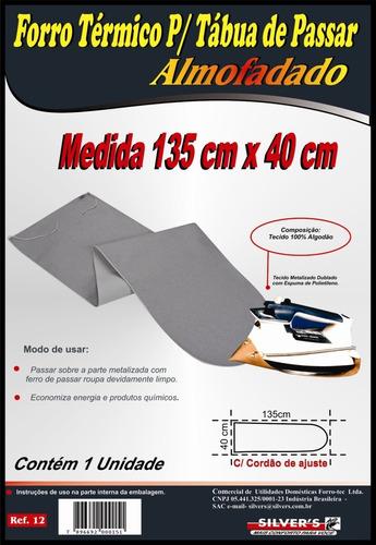 forro térmico para tábua de passar almofadado 1,35m x 0,40m