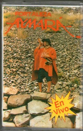 fortaleza aymará - fortaleza aymara en vivo ( cassette)