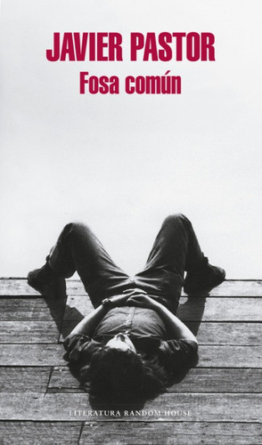 fosa común(libro novela y narrativa)