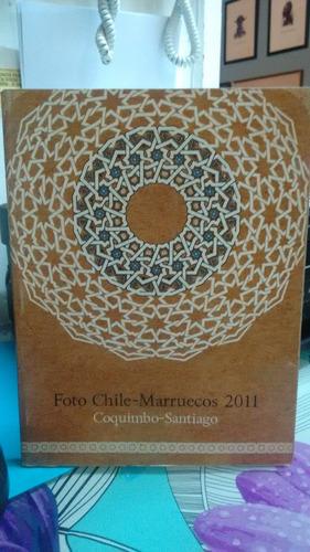 foto chile - marruecos 2011 coquimbo - santiago