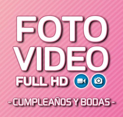 foto y video - cumpleaños y bodas-