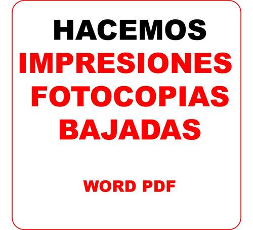 fotocopias impresiones b&n bajadas pdf-word. todo el pais