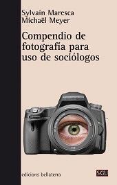 fotografía p/ uso de sociólogos, meyer maresca, bellaterra