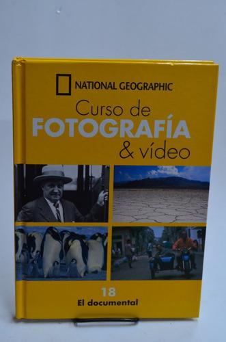 fotografía & video 18: el documental. nat. geographic  /s