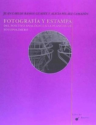 fotografía y estampa(libro fotografía)