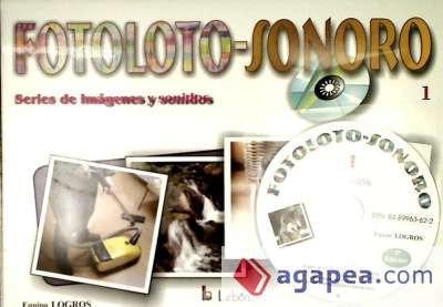 fotoloto-sonoro 1 : series de imágenes y sonidos(libro inter