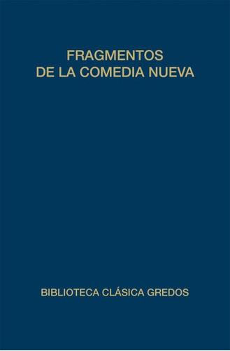 fragmentos de la comedia nueva(libro teatro)