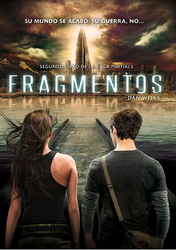fragmentos. saga partials 2 - dan wells
