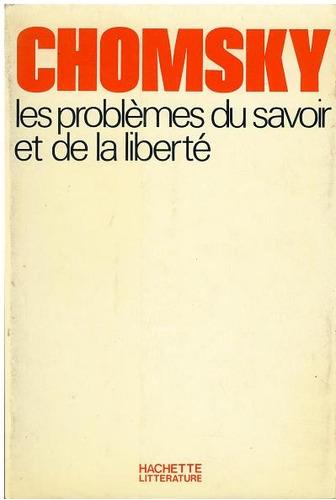 francés, les problémes du savoir et de la liberté de chomsky
