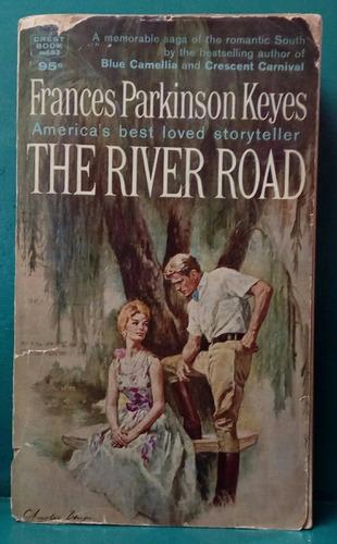 frances parkinson keyes - the river road