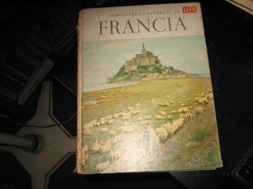 francia(denis w brogan-biblioteca universal de life)