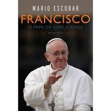 francisco: o papa da simplicidade