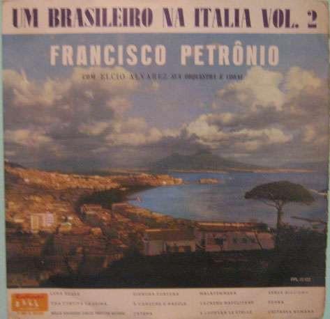 francisco petrônio  -  um brasileiro na itália volume 2