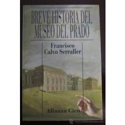 francisco serraller  breve historia del museo del prado