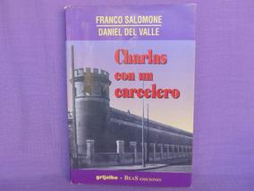 Franco ValleCharlas Salomone Y Carcelero Del Con Un Daniel 7bfgIY6yv