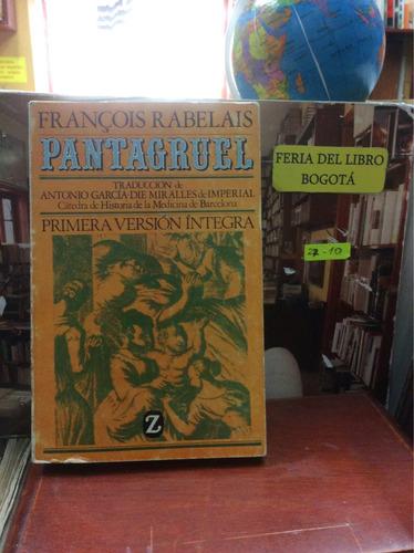 françois rabelais - pantagruel - novela fantástica- francesa