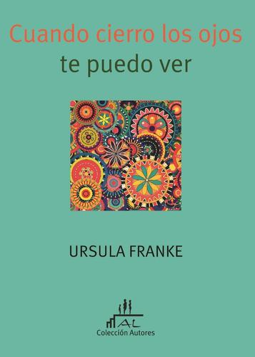 franke - cuando cierro los ojos te puedo ver - ed alma lepik