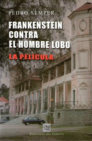 frankenstein contra el hombre lobo. la película. semper (co)