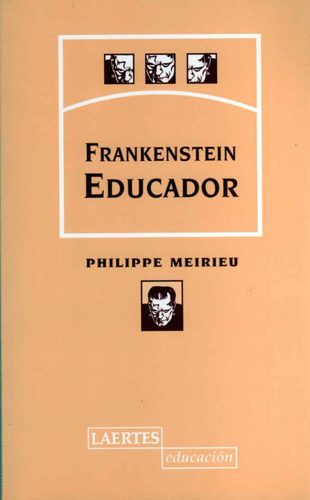 frankenstein educador, philip meirieu, ed. laertes