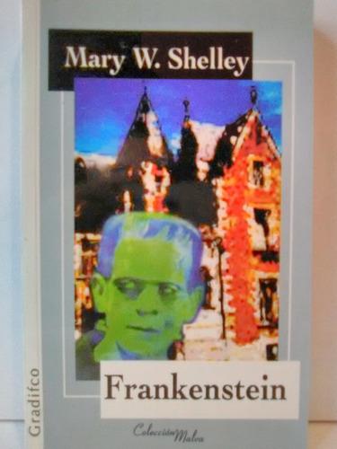 frankenstein- mary w. shelley