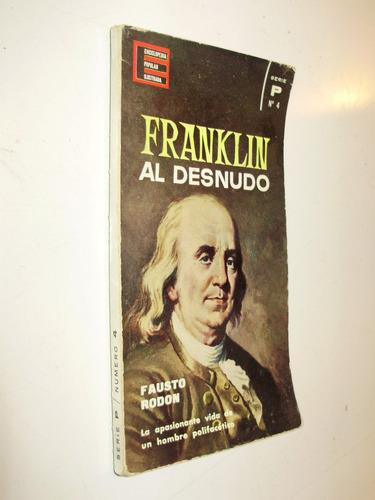 franklin al desnudo fausto rodon ediciones g. p. 1962