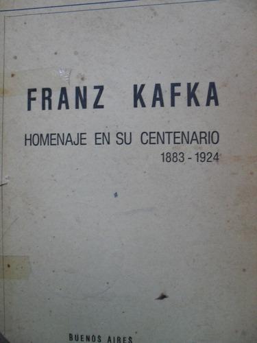 franz kafka - homenaje en su centenario 1883 - 1924